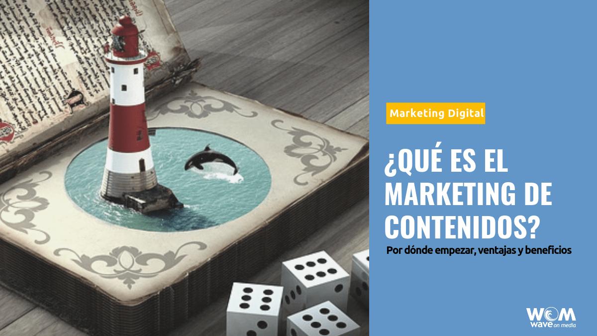¿Qué es el Marketing de Contenidos?_Wave On Media