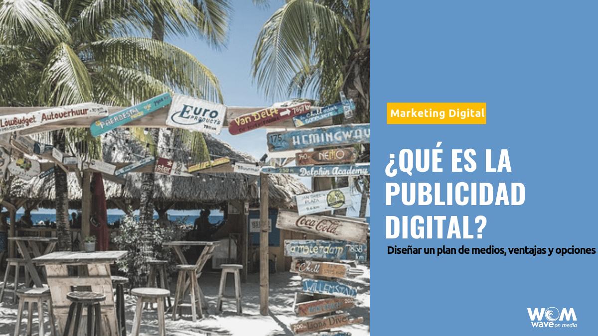 ¿Qué es la publicidad digital?_Wave On Media