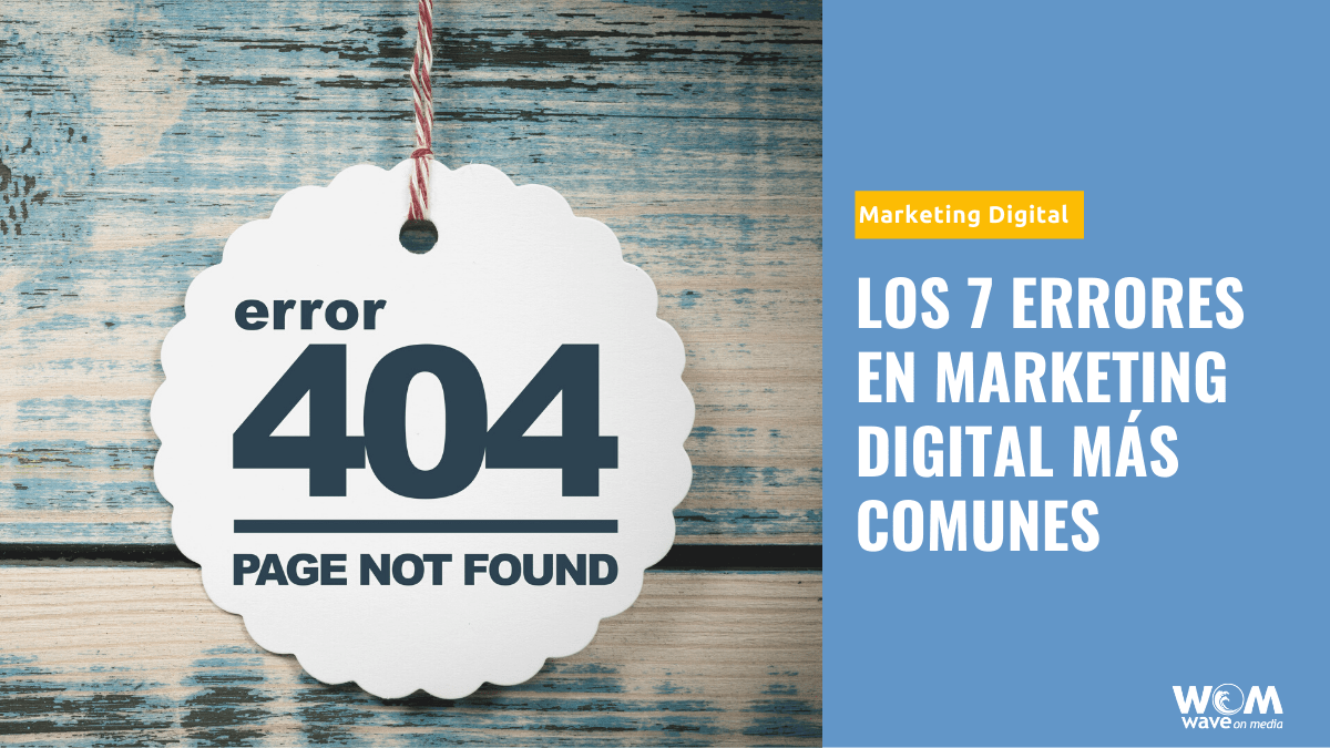 Los errores en marketing digital más comunes_