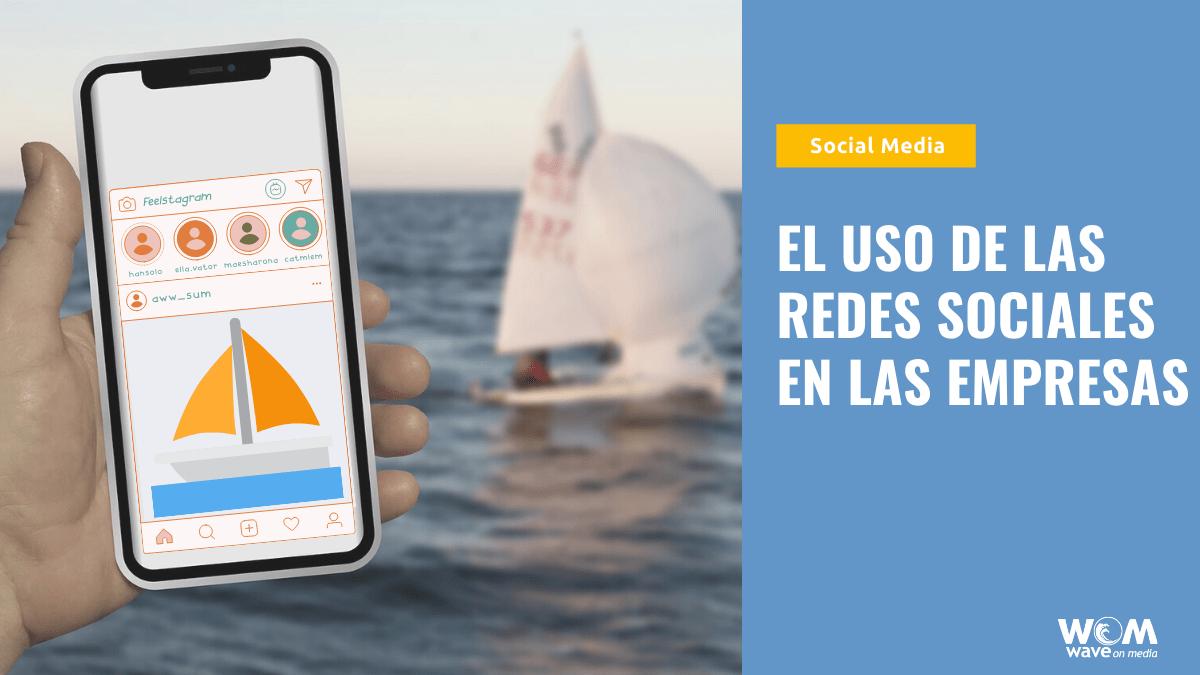 Uso-Redes-Sociales-en-las-empresas_Wave-On-Media